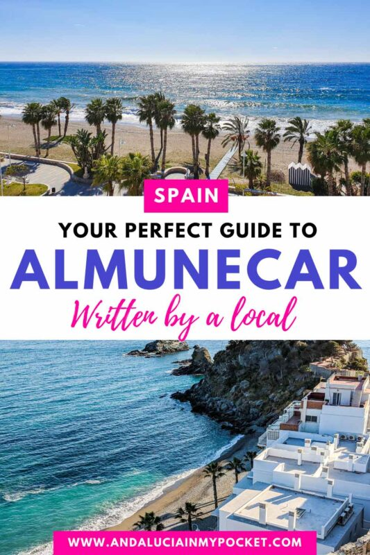 The Best Things to Do in Almunecar - Written by a Local