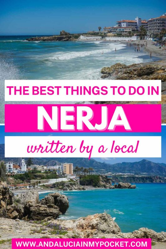 A Complete Guide to the Best Things to Do in Nerja pin
